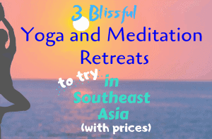 Yoga and Meditation Retreats in Southeast Asia