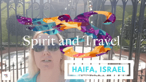 travel from home to Haifa, Israel, home of the Baha'i and the Essenes